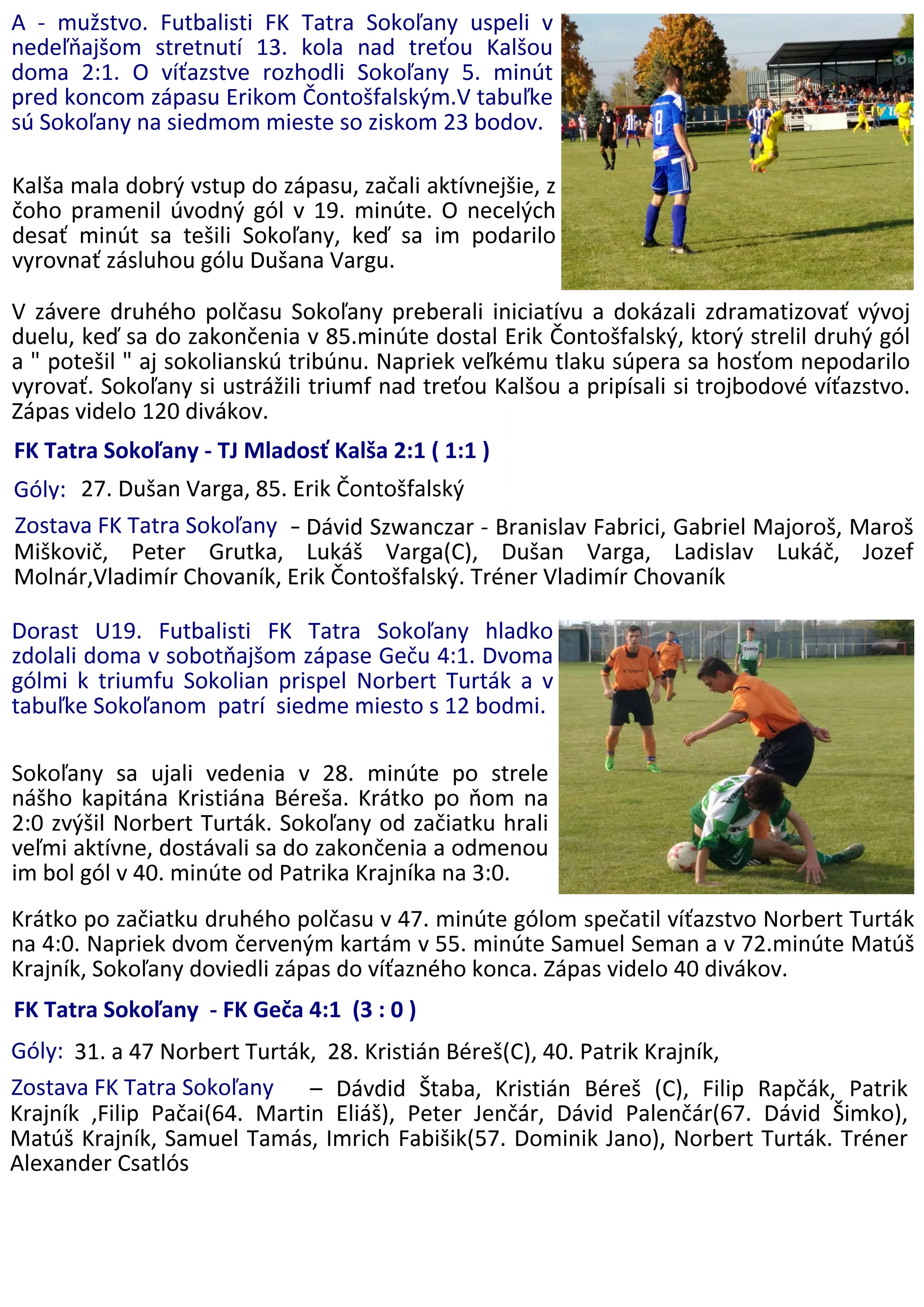 988431122 Výsledky futbalových zápasov dorastencov a mužov zo dňa 14. a 15. 2017