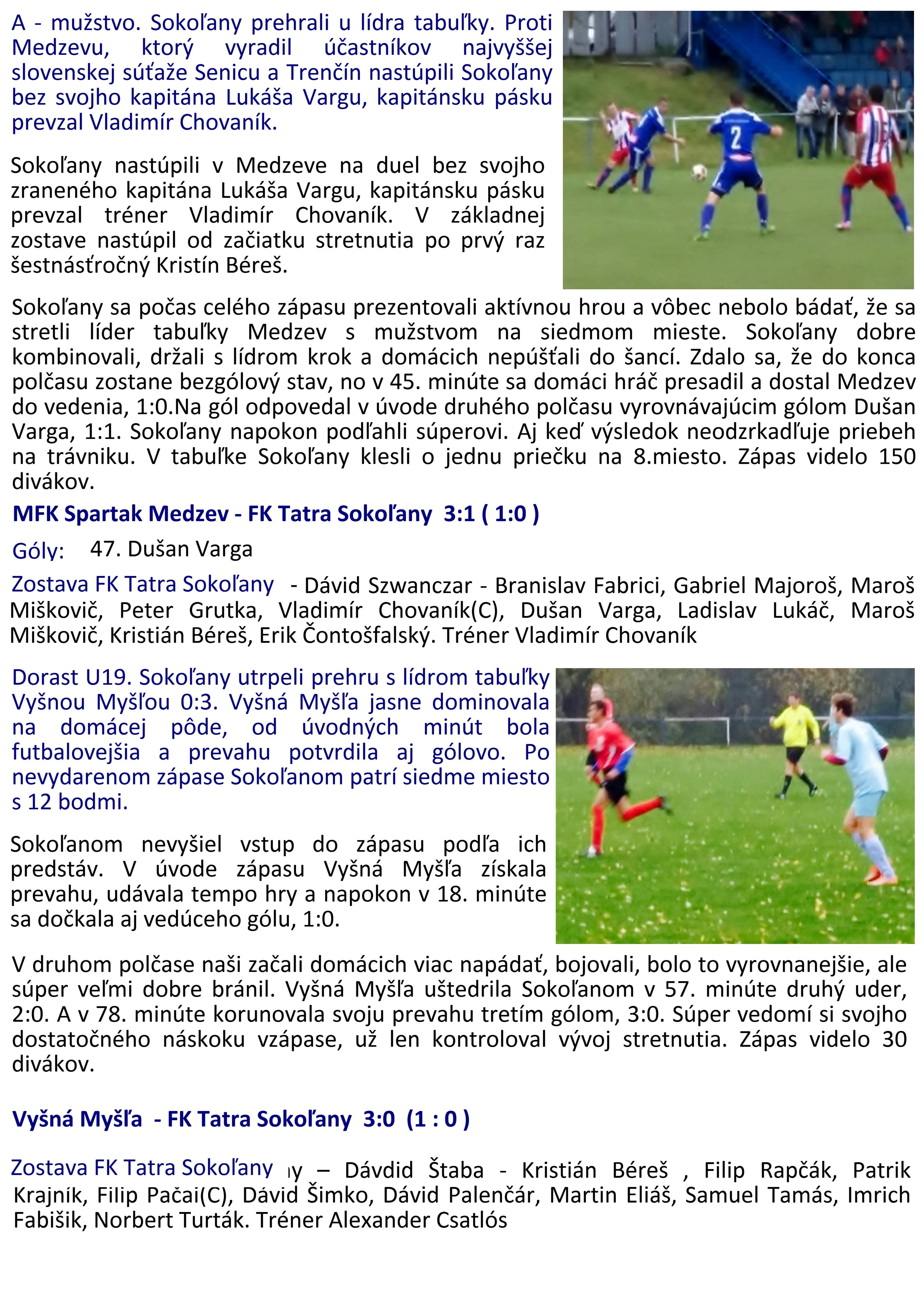 30df335fb Výsledky futbalových zápasov prípravky, dorastencov a mužov zo dňa 21. a  22. 10. 2017